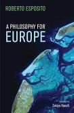 A Philosophy for Europe (eBook, ePUB)