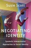 Negotiating Identity (eBook, PDF)