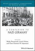 A Companion to Nazi Germany (eBook, ePUB)