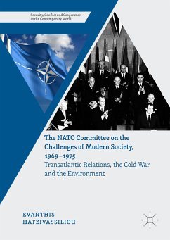 The NATO Committee on the Challenges of Modern Society, 1969–1975 (eBook, PDF) - Hatzivassiliou, Evanthis