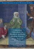 Contesting Orthodoxy in Medieval and Early Modern Europe (eBook, PDF)