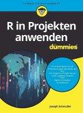 R in Projekten anwenden für Dummies (eBook, ePUB)