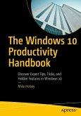 The Windows 10 Productivity Handbook (eBook, PDF)