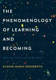 The Phenomenology of Learning and Becoming (eBook, PDF)