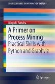 A Primer on Process Mining (eBook, PDF)