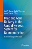 Drug and Gene Delivery to the Central Nervous System for Neuroprotection (eBook, PDF)
