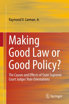 Making Good Law or Good Policy? (eBook, PDF) - Carman, Raymond V.