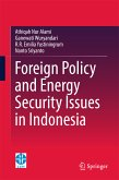 Foreign Policy and Energy Security Issues in Indonesia (eBook, PDF)