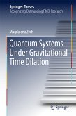 Quantum Systems under Gravitational Time Dilation (eBook, PDF)