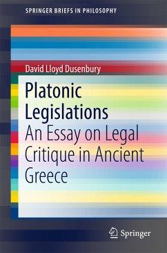Platonic Legislations (eBook, PDF) - Dusenbury, David Lloyd