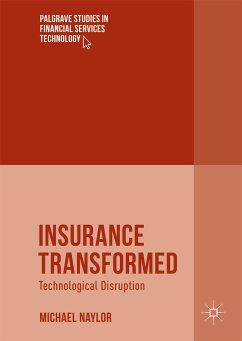 Insurance Transformed (eBook, PDF) - Naylor, Michael