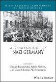 A Companion to Nazi Germany (eBook, PDF)
