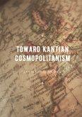 Toward Kantian Cosmopolitanism (eBook, PDF)