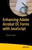 Enhancing Adobe Acrobat DC Forms with JavaScript (eBook, PDF)