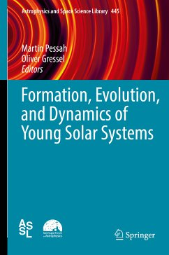 Formation, Evolution, and Dynamics of Young Solar Systems (eBook, PDF)