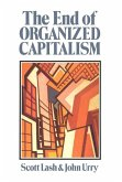 The End of Organized Capitalism (eBook, PDF)