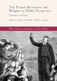 The French Revolution and Religion in Global Perspective (eBook, PDF)