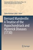 Bernard Mandeville: A Treatise of the Hypochondriack and Hysterick Diseases (1730) (eBook, PDF)