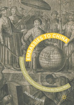 Embassies to China (eBook, PDF) - Keevak, Michael