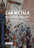 Can We Talk Mediterranean? (eBook, PDF)