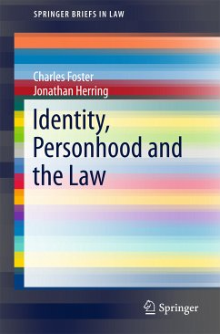 Identity, Personhood and the Law (eBook, PDF) - Foster, Charles; Herring, Jonathan