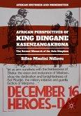 African Perspectives of King Dingane kaSenzangakhona (eBook, PDF)