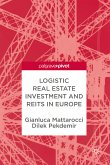 Logistic Real Estate Investment and REITs in Europe (eBook, PDF)
