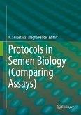 Protocols in Semen Biology (Comparing Assays) (eBook, PDF)
