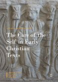 The Care of the Self in Early Christian Texts (eBook, PDF)