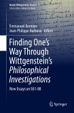 Finding One's Way Through Wittgenstein's Philosophical Investigations (eBook, PDF)