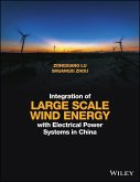Integration of Large Scale Wind Energy with Electrical Power Systems in China (eBook, PDF)