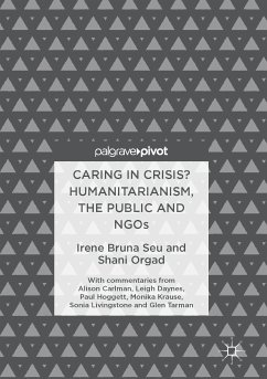 Caring in Crisis? Humanitarianism, the Public and NGOs (eBook, PDF) - Seu, Irene Bruna; Orgad, Shani