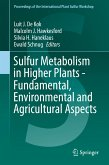 Sulfur Metabolism in Higher Plants - Fundamental, Environmental and Agricultural Aspects (eBook, PDF)