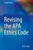 Revising the APA Ethics Code (eBook, PDF)