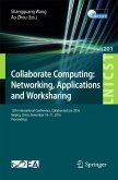 Collaborate Computing: Networking, Applications and Worksharing (eBook, PDF)
