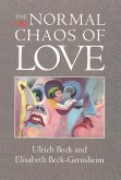 The Normal Chaos of Love (eBook, PDF)
