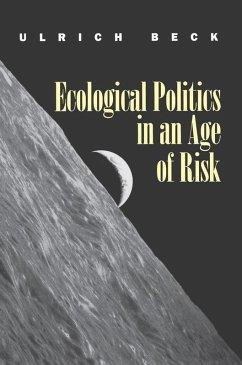 Ecological Politics in an Age of Risk (eBook, PDF) - Beck, Ulrich