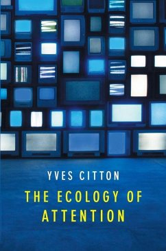 The Ecology of Attention (eBook, PDF) - Citton, Yves