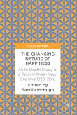 The Changing Nature of Happiness (eBook, PDF)