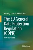 The EU General Data Protection Regulation (GDPR) (eBook, PDF)