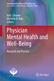 Physician Mental Health and Well-Being (eBook, PDF)
