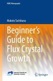 Beginner's Guide to Flux Crystal Growth (eBook, PDF)
