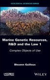 Marine Genetic Resources, R&D and the Law 1 (eBook, PDF)