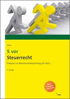 5 vor Steuerrecht (eBook, ePUB) - Weber, Martin