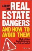 Real Estate Dangers and How to Avoid Them (eBook, ePUB)