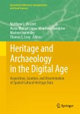 Heritage and Archaeology in the Digital Age (eBook, PDF)