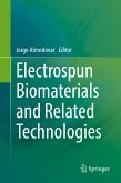 Electrospun Biomaterials and Related Technologies (eBook, PDF)