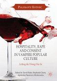 Hospitality, Rape and Consent in Vampire Popular Culture (eBook, PDF)