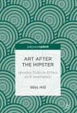 Art after the Hipster (eBook, PDF)