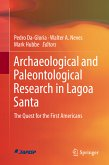 Archaeological and Paleontological Research in Lagoa Santa (eBook, PDF)